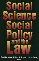 Social Science, Social Policy and the Law (Hardcover): Patricia Ewick, Robert Kagan, Austin Sarat