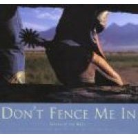 Don't Fence Me in - Images of the West (Hardcover, illustrated edition): David R Stoecklein