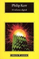 El Infierno Digital (English, Spanish, Paperback): Philip Kerr