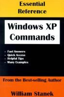 Essential Windows XP Commands Reference (Paperback): William R. Stanek