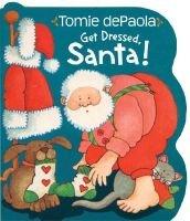 Get Dressed, Santa! (Board book): Tomie dePaola