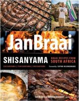 Shisanyama - Braai Recipes From South Africa (Paperback): Jan Braai
