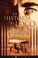 La Historia del Loco (English, Spanish, Paperback): John Katzenbach