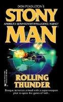 Rolling Thunder (Paperback): Don Pendleton