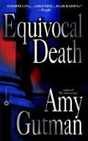 Equivocal Death (Electronic book text): Amy Gutman