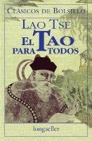 El Tao Para Todos (English, Spanish, Paperback): Lao Tse