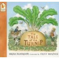 The Tale of the Turnip (Paperback, New ed): Alderson/Brian