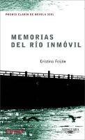 Memorias del Rio Inmovil (English, Spanish, Paperback): Cristina Feijoo