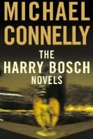 The Harry Bosch Novels - The Black Echo, the Black Ice, the Concrete Blonde (Electronic book text): Michael Connelly