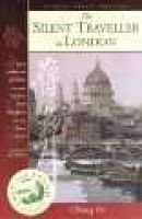 The Silent Traveller in London (Paperback): Chiang Yee, Yee Chiang