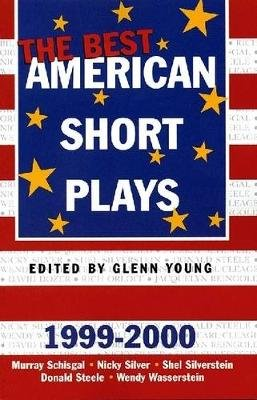 The Best American Short Plays 1999-2000 (Paperback, 1999-2000 ed.): Glenn Young