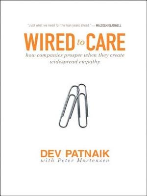 Wired to Care (Electronic book text): Dev Patnaik