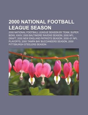 2000 National Football League Season - 2000 National Football League Season by Team, Super Bowl XXXV, 2000 Baltimore Ravens...