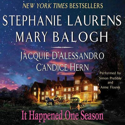 It Happened One Season (Downloadable audio file): Stephanie Laurens, Candice Hern, Mary Balogh