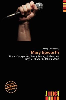 Mary Epworth (Paperback): Emory Christer