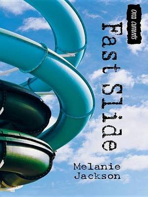 Fast Slide (Electronic book text): Melanie Jackson