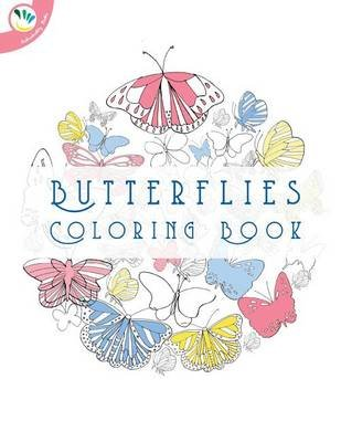 Butterflies Coloring Book (Paperback): Super Relaxing Colouring Books, Individuality Books