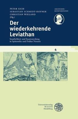 Der Wiederkehrende Leviathan - Staatlichkeit Und Staatswerdung in Spatantike Und Fruher Neuzeit (English, German, Paperback):...