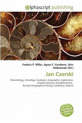 Jan Czerski (Paperback): Frederic P. Miller, Agnes F. Vandome, John McBrewster