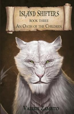 Island Shifters - An Oath of the Children (Paperback): Valerie Zambito