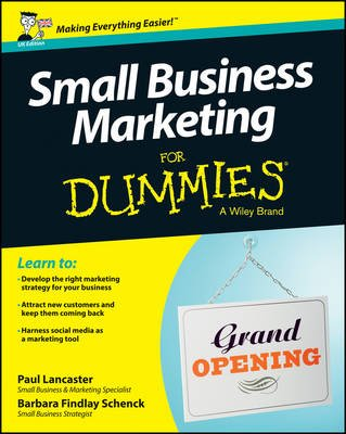 Small Business Marketing For Dummies (Paperback): Paul Lancaster
