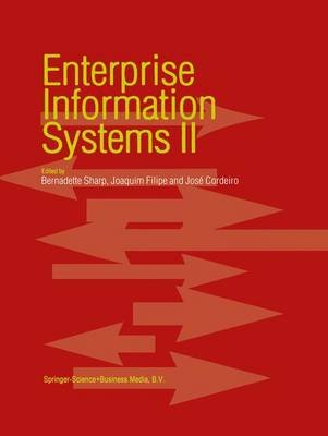 Enterprise Information Systems, v. 2 (Hardcover, 2001 ed.): Bernadette Sharp, Joaquim Filipe, Jose Cordeiro