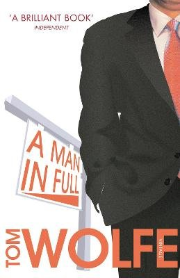 A Man In Full (Paperback): Tom Wolfe