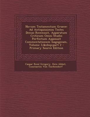 Novum Testamentum Graece - Ad Antiquissimos Testes Denuo Recensuit, Apparatum Criticum Omni Studio Perfectum Apposuit...