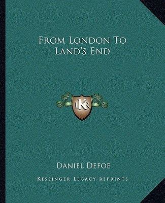 From London to Land's End (Paperback): Daniel Defoe