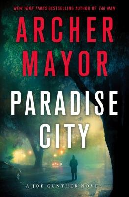 Paradise City (Electronic book text): Archer Mayor