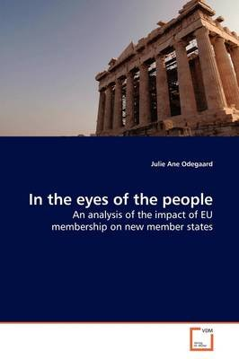 In the Eyes of the People (Paperback): Julie Ane Odegaard