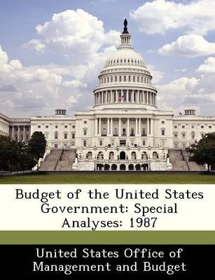 Budget of the United States Government - Special Analyses: 1987 (Paperback):