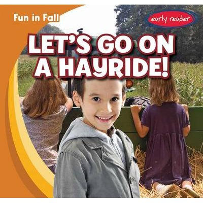 Let's Go on a Hayride! (Hardcover): Cliff Griswold
