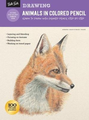 Drawing: Animals in Colored Pencil - Learn to Draw with Colored Pencil Step by Step (Paperback, Revised Edition): Debra...