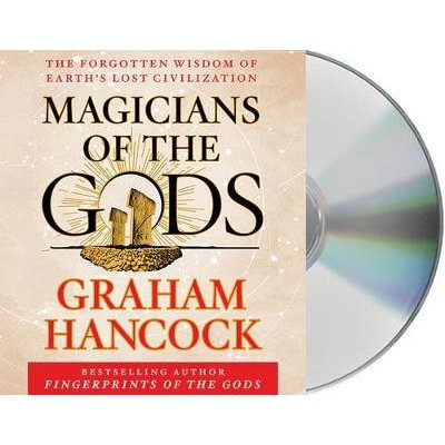 Magicians of the Gods - Sequel to the International Bestseller Fingerprints of the Gods (Standard format, CD): Graham Hancock