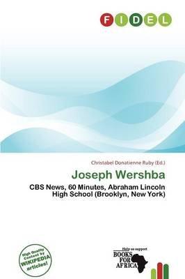 Joseph Wershba (Paperback): Christabel Donatienne Ruby