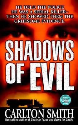 Shadows of Evil (Paperback, St. Martin's Paperbacks ed): Carlton Smith