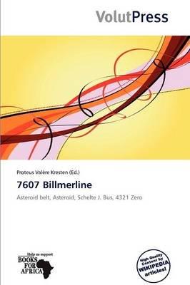 7607 Billmerline (Paperback): Proteus Val Re Kresten