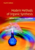 Modern Methods of Organic Synthesis (Hardcover, 4 Rev Ed): Iain Coldham