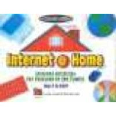 Internet @home: Internet Activities for Everyone in the Family (Paperback): Teacher Created Resources