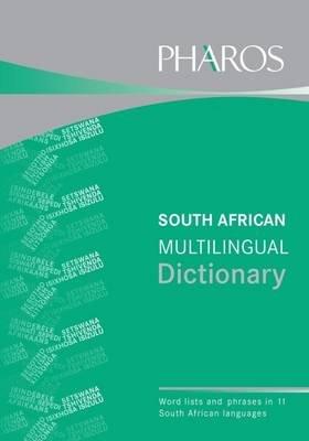 Pharos South African Multilingual Dictionary (Paperback): Iolanda Steadman