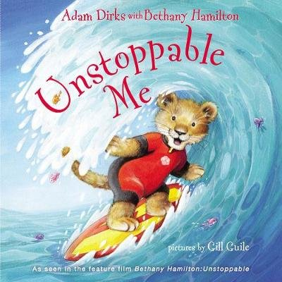Unstoppable Me (Board book): Adam Dirks