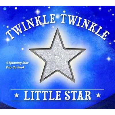 Twinkle Twinkle Little Star - A Spinning Star Book (Book):