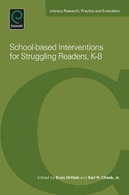 School-Based Interventions for Struggling Readers, K-8 (Electronic book text): Evan Ortlieb, Earl H Cheek