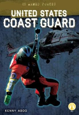 United States Coast Guard (Paperback): Kenny Abdo