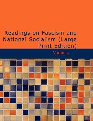 Readings on Fascism and National Socialism (Large print, Paperback, large type edition): Various