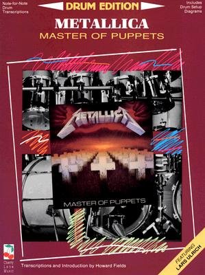 Metallica: Drum Edition - Includes Drum Setup Diagrams (Paperback, Drum): Jon Chappell