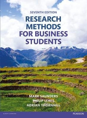 Research Methods for Business Students (Paperback, 7th New edition): Mark N K Saunders, Philip Lewis, Adrian Thornhill