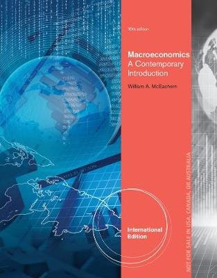 Macroeconomics - A Contemporary Approach, International Edition (Paperback, 10th edition): William A McEachern