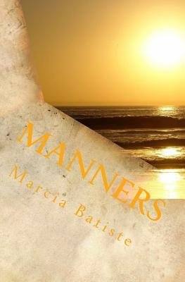 Manners (Paperback): Marcia Batiste Smith Wilson